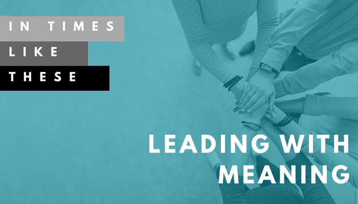 Leading With Meaning with Tony Loyd