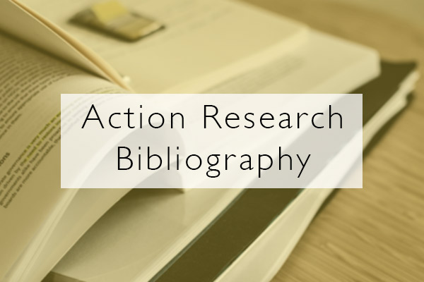Action Research Bibliography